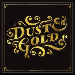 Dust & Gold - album art