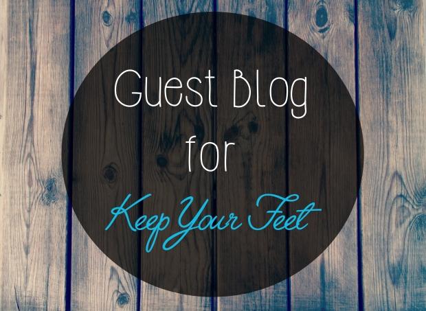 BTN Guest Blog Graphic - KeepYourFeet