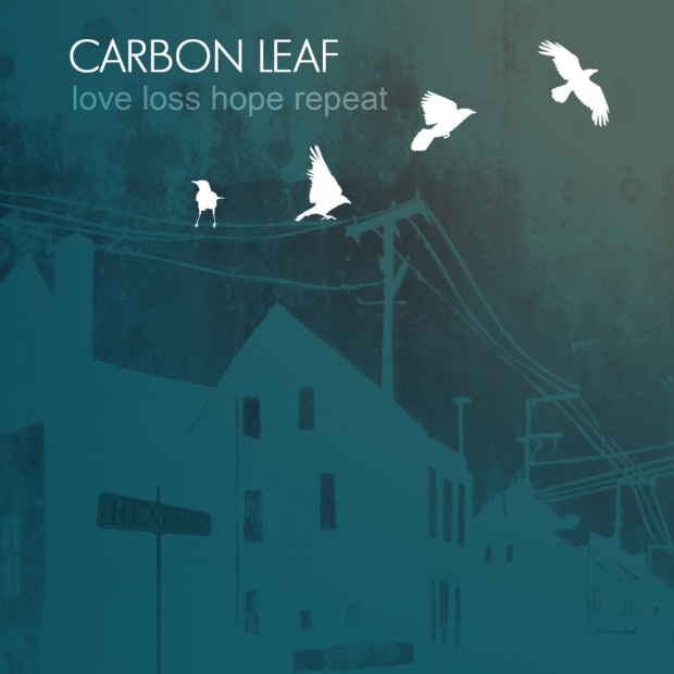 """Carbon Leaf utilized Pledge Music to crowdfund this reimagined version of """"Love, Loss, Hope, Repeat"""" (2006). After nearly ten years, it was a welcome treat to hear new life breathed into the songs."""